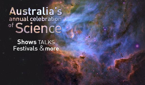 オーストラリア、国を挙げての科学祭り「ナショナル・サイエンス・ウィーク」